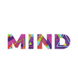 mind concept retro colorful word art vector image vector image