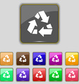 Recycle icon sign Set with eleven colored buttons vector image vector image