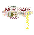 the importance of mortgage life insurance text vector image vector image