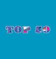 top 50 concept word art vector image vector image