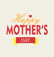 happy mothers day with women and children design vector image vector image