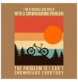 i am a mountain biker saying design vector image