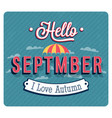 hello september typographic design vector image vector image