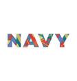 navy concept retro colorful word art vector image vector image