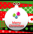 Patchwork background with christmas ball vector image
