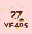 happy birthday twenty seven years vector image vector image