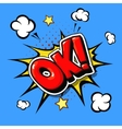 Ok - Comic book cartoon explosion vector image