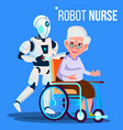 robot nurse rolling wheelchair with elderly woman vector image vector image