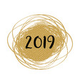 new year 2019 card modern scribble golden frame vector image