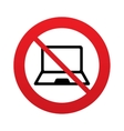 No Laptop sign icon Notebook pc symbol vector image vector image