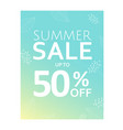 summer sale poster with floral element vector image vector image