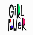 girl power t-shirt quote lettering vector image vector image