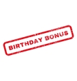 Birthday Bonus Text Rubber Stamp vector image vector image
