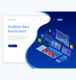 isometric analysis data and investment stack of vector image vector image