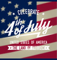 happy 4th july design in retro style fourth of vector image