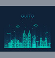 quito skyline ecuador city linear style vector image vector image