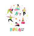 cartoon people practicing yoga stretching vector image