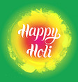 happy holi greeting card poster festival of vector image