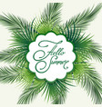palm leaves hello summer emblem vector image vector image