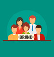 brand work team concept background flat style vector image