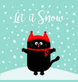 let it snow black cat kitten red hat scarf vector image vector image