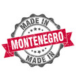 made in montenegro round seal vector image vector image