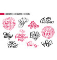 set phrase valentines day calligraphy hand vector image vector image
