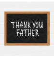 Thank you father vector image