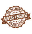 run like a business stamp sign seal vector image vector image