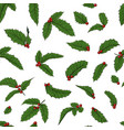 seamless pattern holly ilex branch with berry and vector image vector image