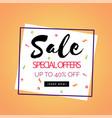 special offer sale 40 off square frame orange bac vector image vector image