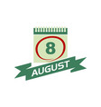 8 august calendar with ribbon vector image