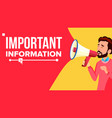 important information banner businessman vector image vector image