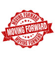 moving forward stamp sign seal vector image vector image