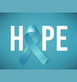 poster hope with realistic blue ribbon medical vector image vector image