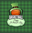 happy st patrick day and basketball ball vector image vector image