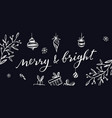 merry and bright postcard chalkboard vector image