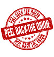 peel back the onion red grunge stamp vector image vector image
