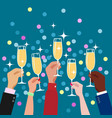 toasting hands with champagne glasses vector image vector image