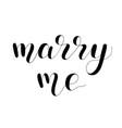 marry me handwritten quote hand drawn romantic vector image vector image