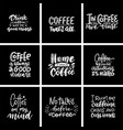 set hand drawn coffee chalk lettering quotes on vector image