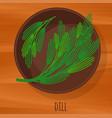 dill flat design icon vector image
