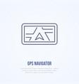 gps navigator flat line icon navigation vector image vector image