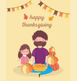 happy thanksgiving day father and daughter with vector image