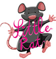 Litte rat idiom with text vector image vector image