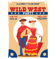 wild west party poster vector image