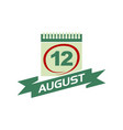 12 august calendar with ribbon vector image