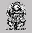 no bike no life vector image