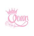 queen hand lettering vector image