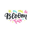 spring modern calligraphy bloom logo vector image
